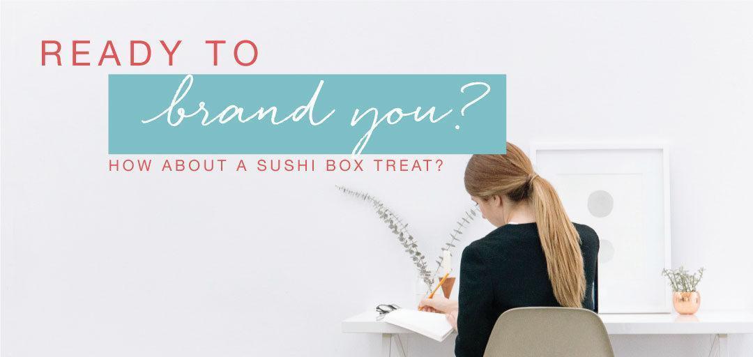 New Treat: The Sushi Box!