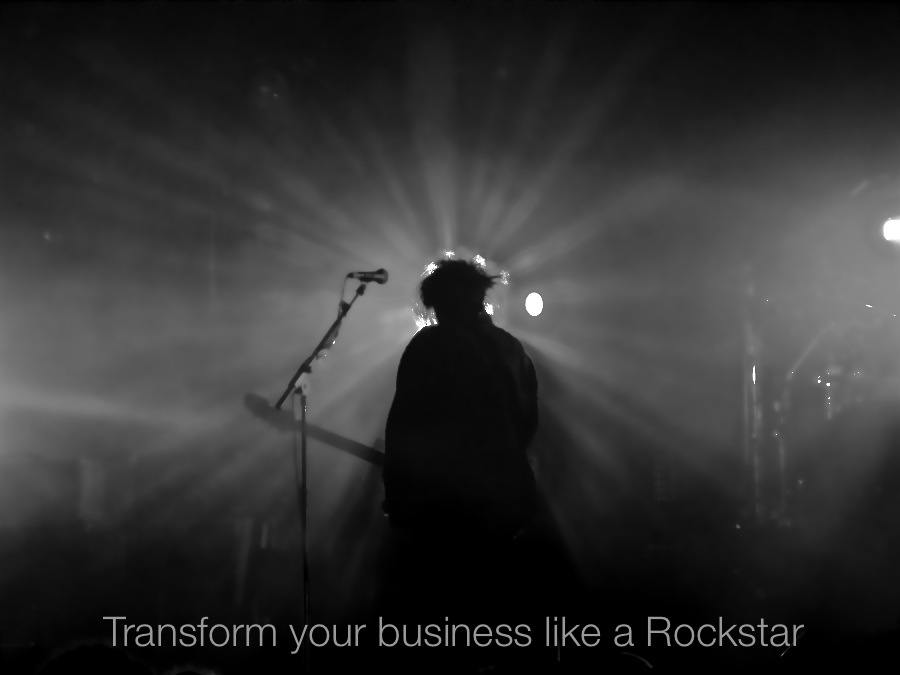 Transform your business like a ROCKSTAR