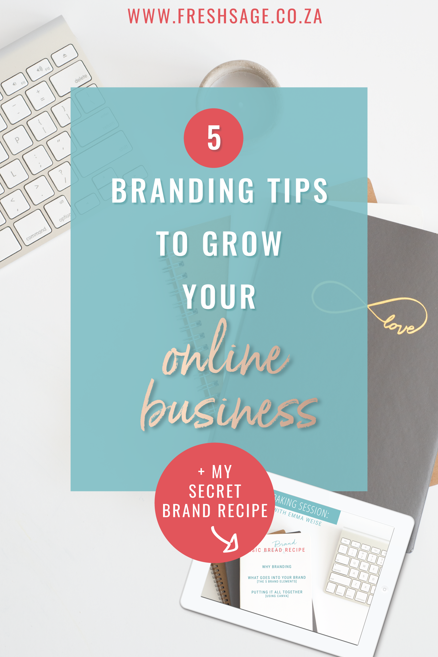 5 branding tips to grow your online business @FreshSageSA