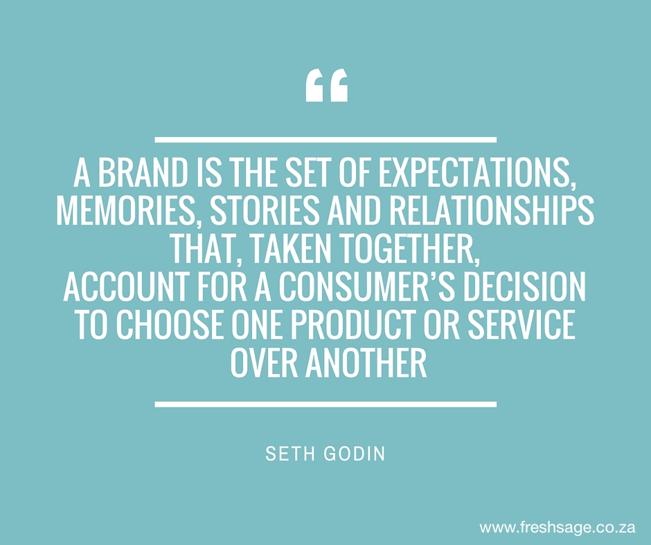 What is a Brand? Post by @FreshSageSA - quote by @SethGodin