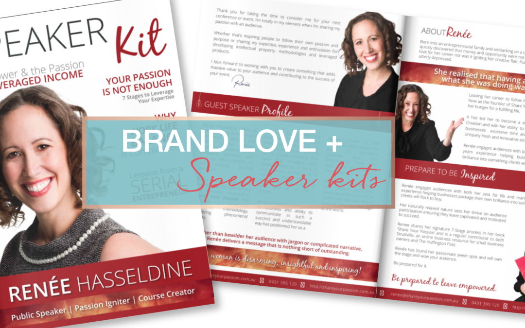 Brand Love | Share Your Passion's Speaker Kit