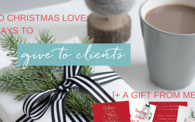Send Christmas Love: 16 ways to give to clients + a gift from me!