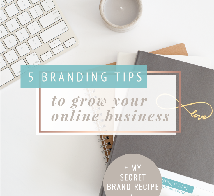 5 Branding Tips to Grow your online Brand
