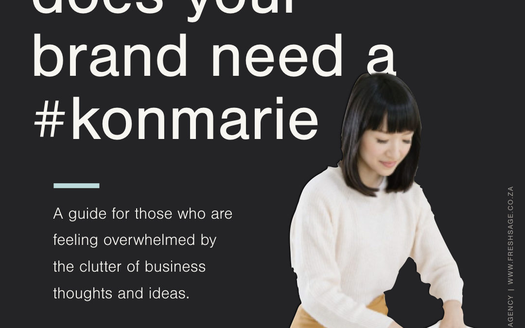 "[FreshBook] Does your brand need a ""#KonMarie"" – Some thoughts on Marie Kondo's life-changing magic of tidying up"